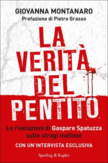 La verità del pentito - Giovanna Montanaro - Sperling&Kupfer